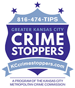 Report suspicious activity at 816-474-TIPS or at KCCrimestoppers.com